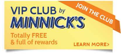 Minnick's VIP Club