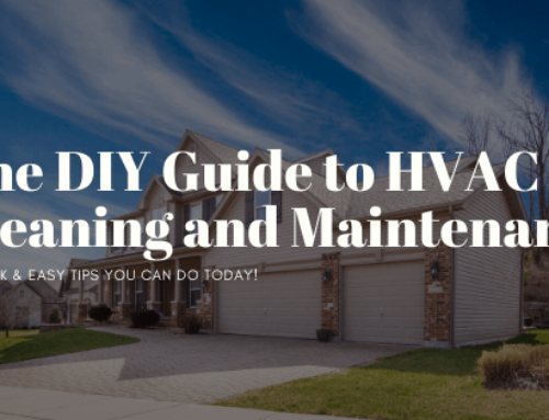 The DIY Guide to HVAC Cleaning and Maintenance | 10 Quick & Easy Tips