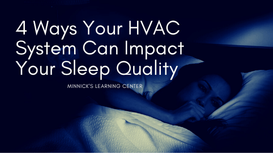 4 Ways Your HVAC System Can Impact Your Sleep Quality